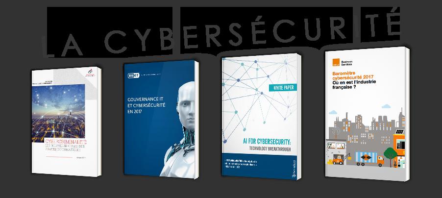 La cybersécurité : les tendances d'aujourd'hui et de demain