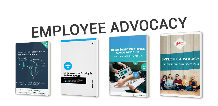 Employee Advocacy : l'employé ambassadeur de votre marque