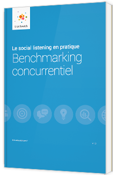 Le social listening en pratique : Benchmarking concurrentiel