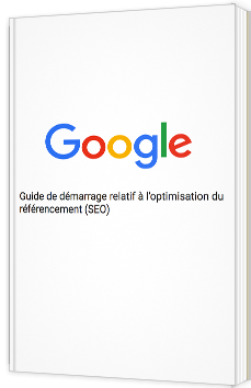 Guide de démarrage relatif à l'optimisation du référencement (SEO)