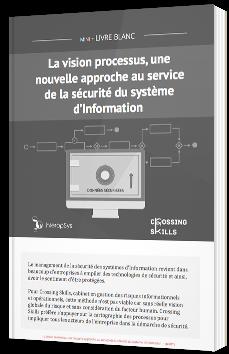 La vision processus, une nouvelle approche au service de la sécurité du système d'information