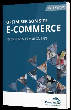 Optimiser son site e-commerce - 10 experts témoignent