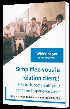 Simplifiez-vous la relation client !