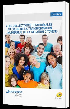 Les collectivités territoriales au coeur de la transformation numérique de la relation citoyens