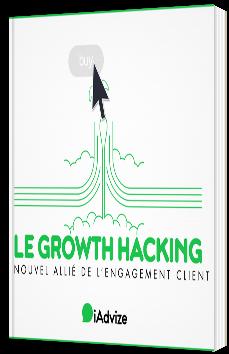 Le Growth Hacking, nouvel allié de l'engagement client
