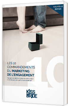 Les 10 commandements du marketing de l'engagement