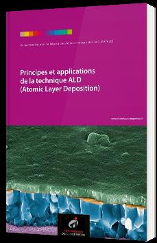 Principes et applications de la technique ALD (Atomic Layer Deposition)