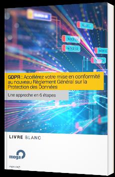 GDPR : Accélérez votre mise en conformité au nouveau Règlement Général sur la Protection des Données