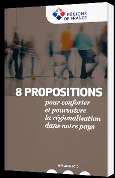 8 propositions pour conforter et poursuivre la régionalisation dans notre pays