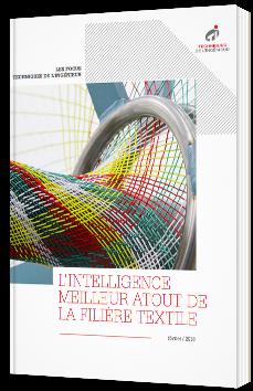 L'intelligence, meilleur atout de la filière textile