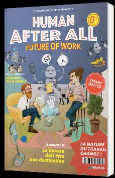 Future of Work - Human after all (Nouveaux modes de travail : CoWorking, Flex Office & Smart Office)
