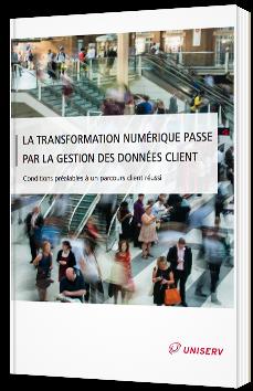 La transformation numérique passe par la gestion des données client