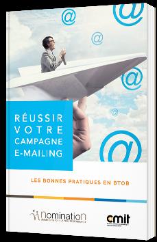 Réussir votre campagne E-mailing : les bonnes pratiques en BtoB