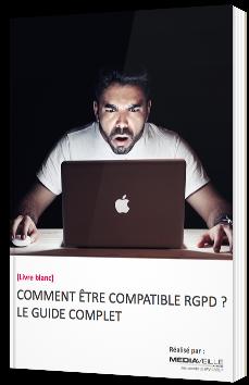 Comment être compatible RGPD ?