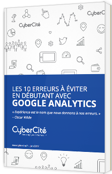 Les 10 erreurs à éviter en débutant avec Google analytics