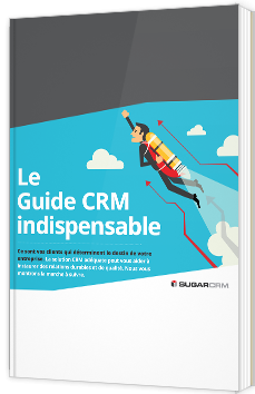 Le Guide CRM indispensable