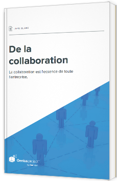 La collaboration est l'essence de toute l'entreprise