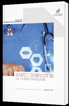Santé connectée : La filière Française