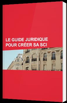 Le guide juridique pour créer sa SCI