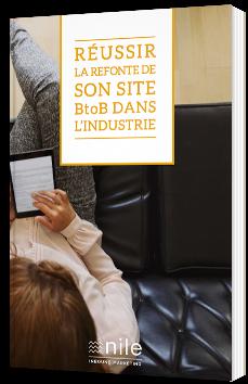 Réussir la refonte de son site BtoB dans l'industrie