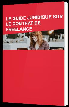 Le guide juridique sur le contrat de Freelance