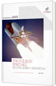 Propulsion spatiale - Nouvel enjeu d'innovation