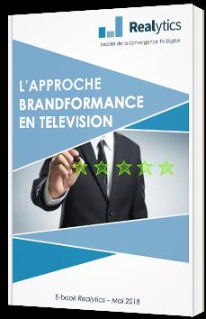 L'approche Brandformance en télévision