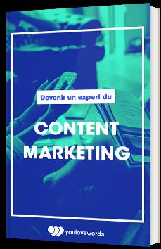 Devenir un expert du Content Marketing