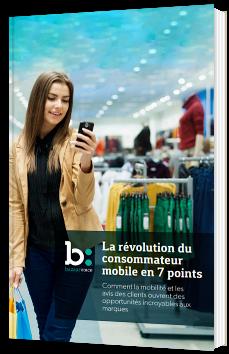La révolution du consommateur mobile en 7 points