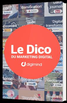 Le Dico du marketing digital