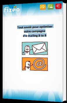 Tout savoir pour optimiser votre campagne d'e-mailing B to B