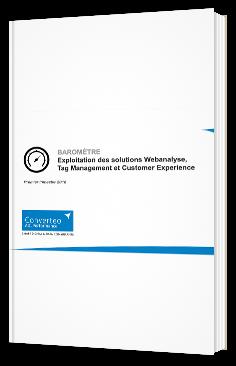Exploitation des solutions Webanalyse, Tag Management et Customer Experience