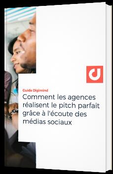Comment les agences réalisent le pitch parfait grâce à l'écoute des médias sociaux