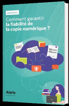 Comment garantir la fiabilité de la copie numérique ?