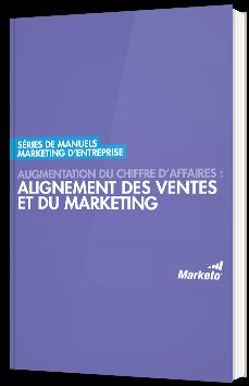 Augmentation du chiffre d'affaires : alignement des ventes et du marketing