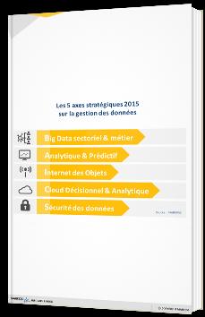 Big Data, Analytique & Gestion des Données - Tendances clés