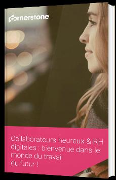 Collaborateurs heureux & RH digitales : bienvenue dans le monde du travail du futur !