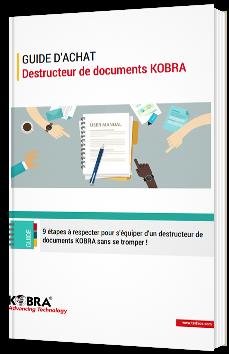 Guide d'achat - Destructeur de documents KOBRA