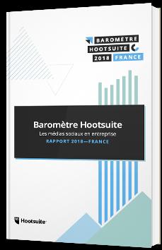 Baromètre Hootsuite - Les médias sociaux en entreprise