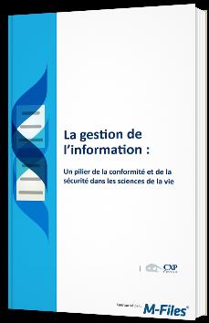 La gestion de l'information : Un pilier de la conformité et de la sécurité dans les sciences de la vie