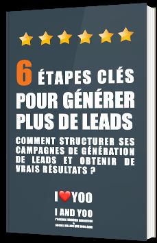 6 étapes clés pour générer plus de leads