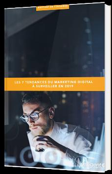 Les 7 tendances du marketing digital à surveiller en 2019