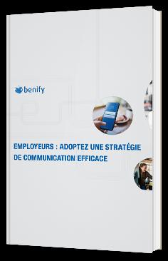 Employeurs : Adoptez une stratégie de communication efficace