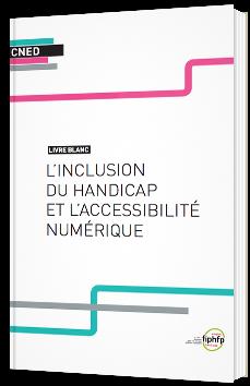 L'inclusion du handicap et l'accessibilité numérique