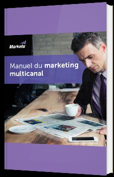 Manuel du marketing multicanal