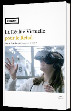 La Réalité Virtuelle pour le Retail