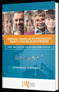Emploi, famille et domicile dans l'union européenne