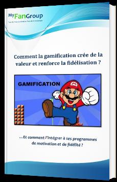 Comment la gamification crée de la valeur et renforce la fidélisation ?