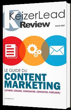 Le guide du content marketing (attirer, séduire, convaincre, fidéliser)