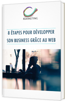 8 étapes pour développer son business grâce au web